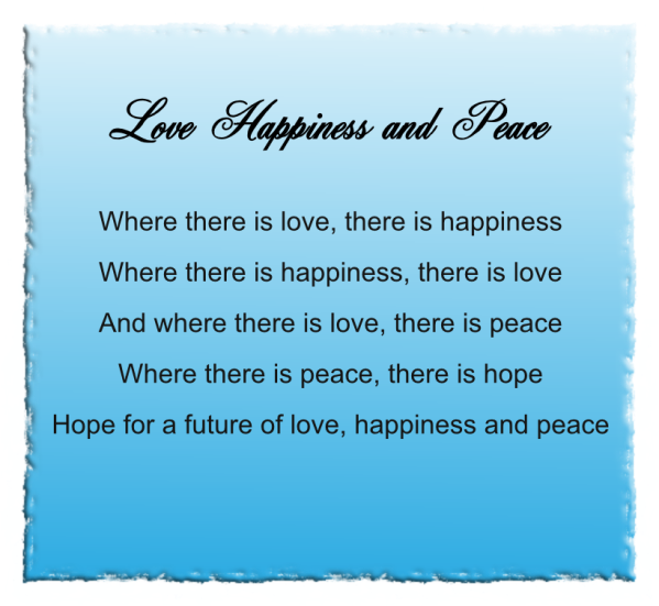 Love Happiness and Peace