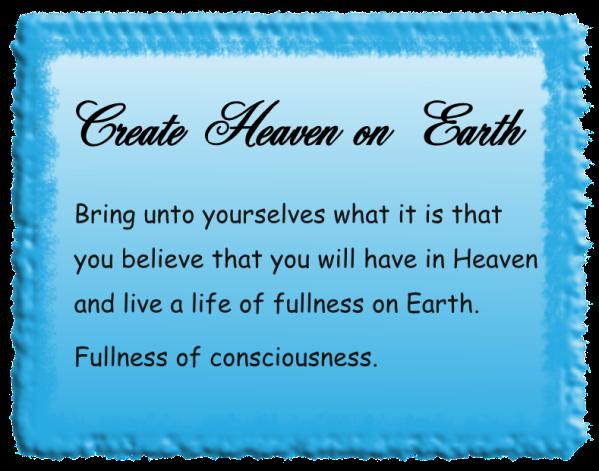 Create heaven on earth