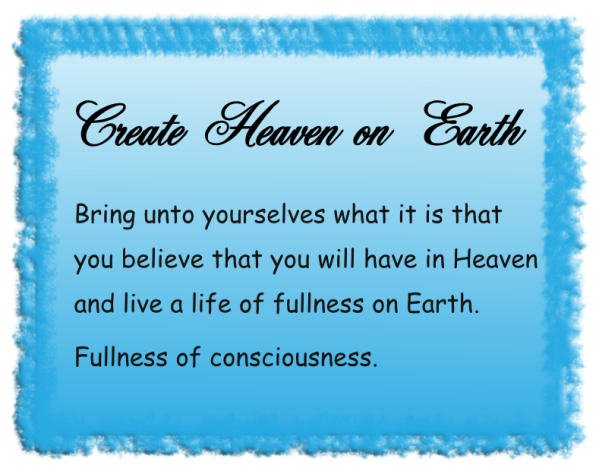 Create heaven on earth