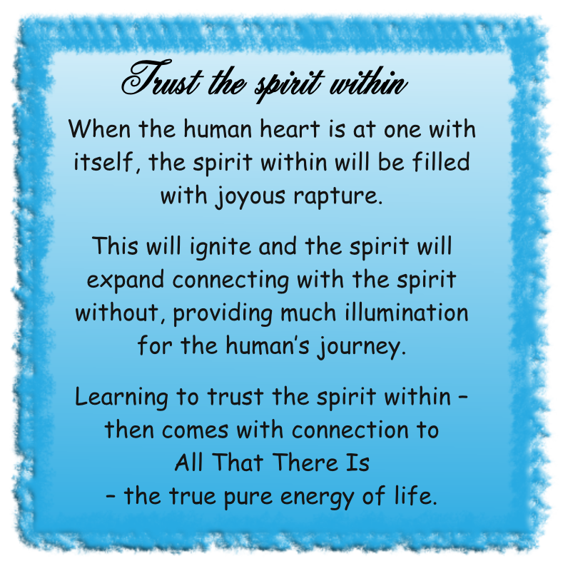 Trust the spirit within