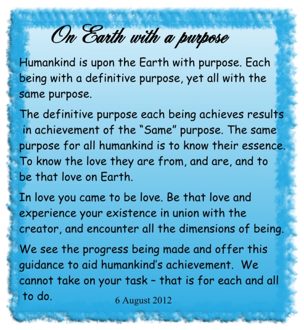 On Earth with a purpose