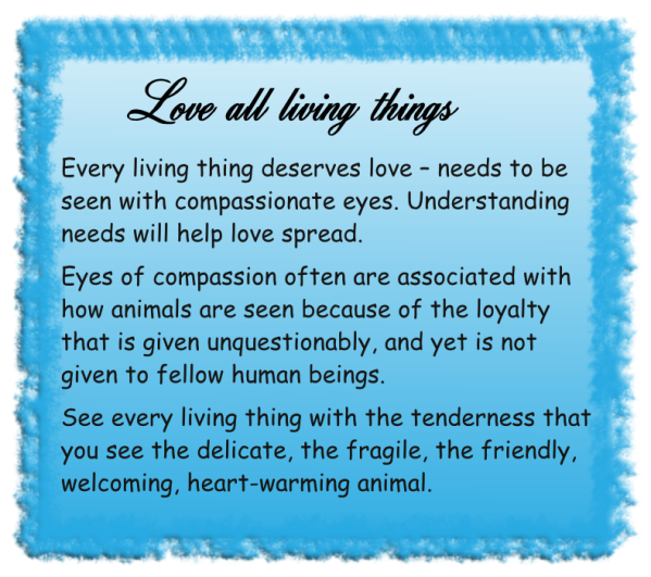 Love all living things