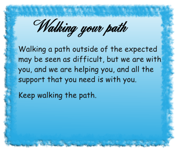 Walking your path
