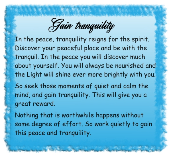 Gain tranquility