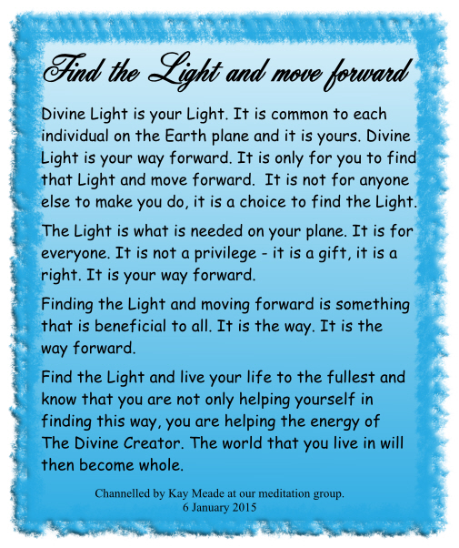 Find the Light and move forward