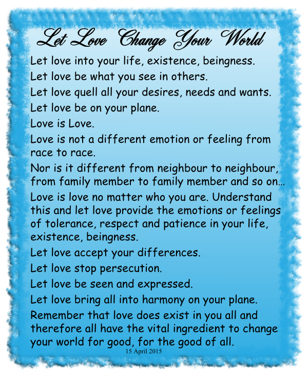 Let Love Change Your World