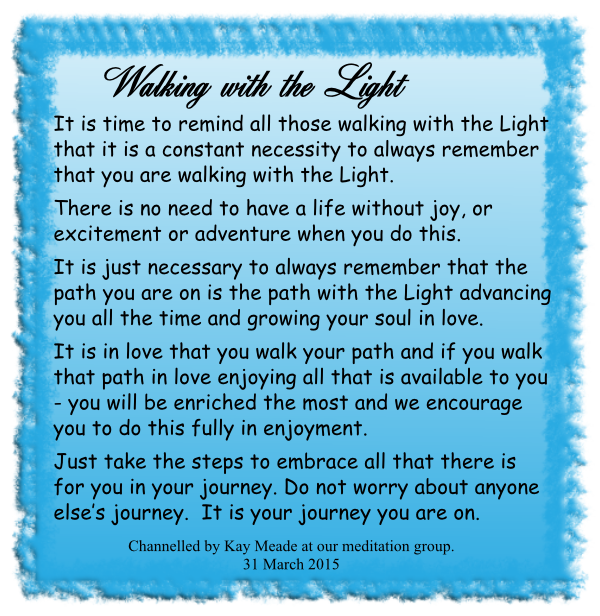 Walking with the Light