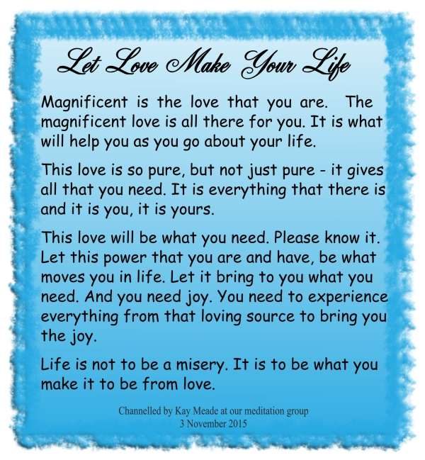 Let Love Make Your Life